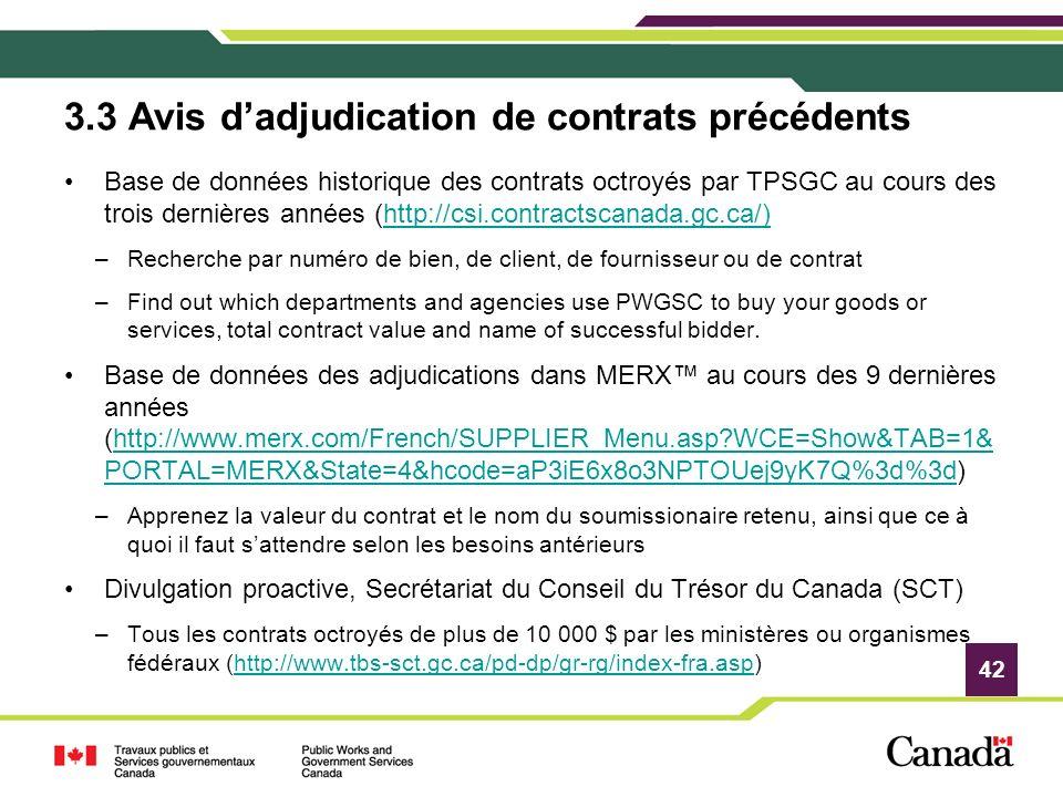 3.3 Avis d'adjudication de contrats précédents