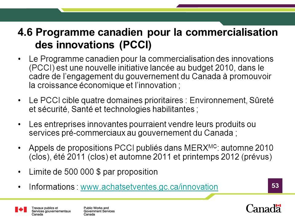 4.6 Programme canadien pour la commercialisation des innovations (PCCI)