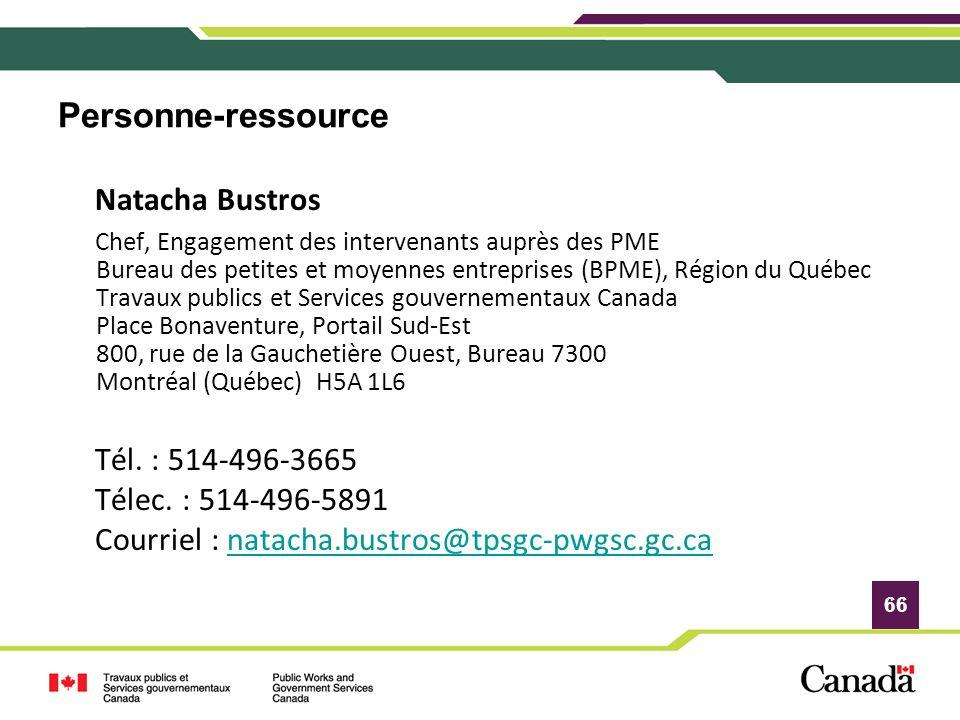 Personne-ressource Natacha Bustros Tél. : 514-496-3665