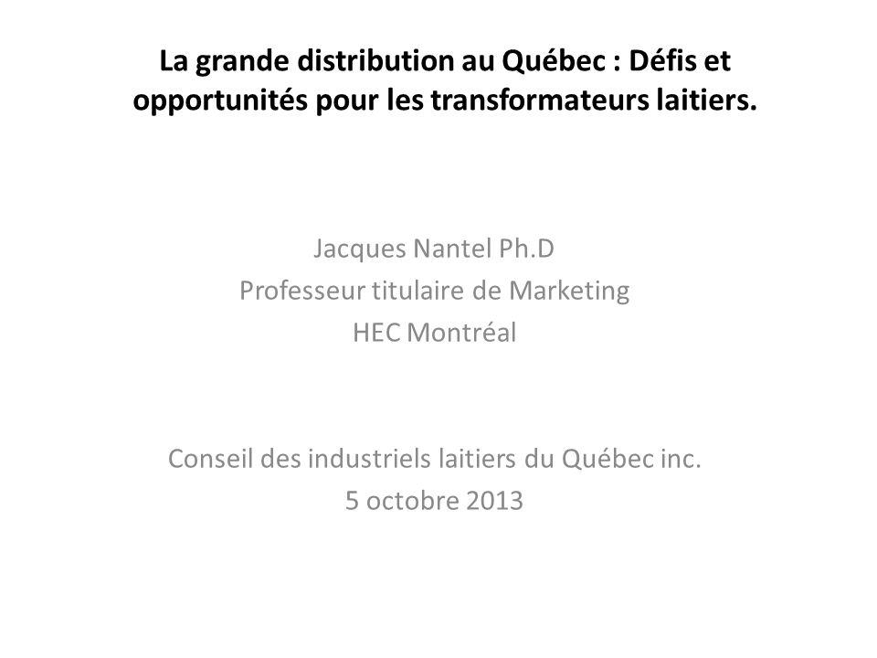 La grande distribution au Québec : Défis et opportunités pour les transformateurs laitiers.