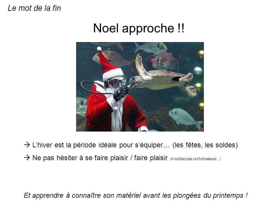 Noel approche !! Le mot de la fin