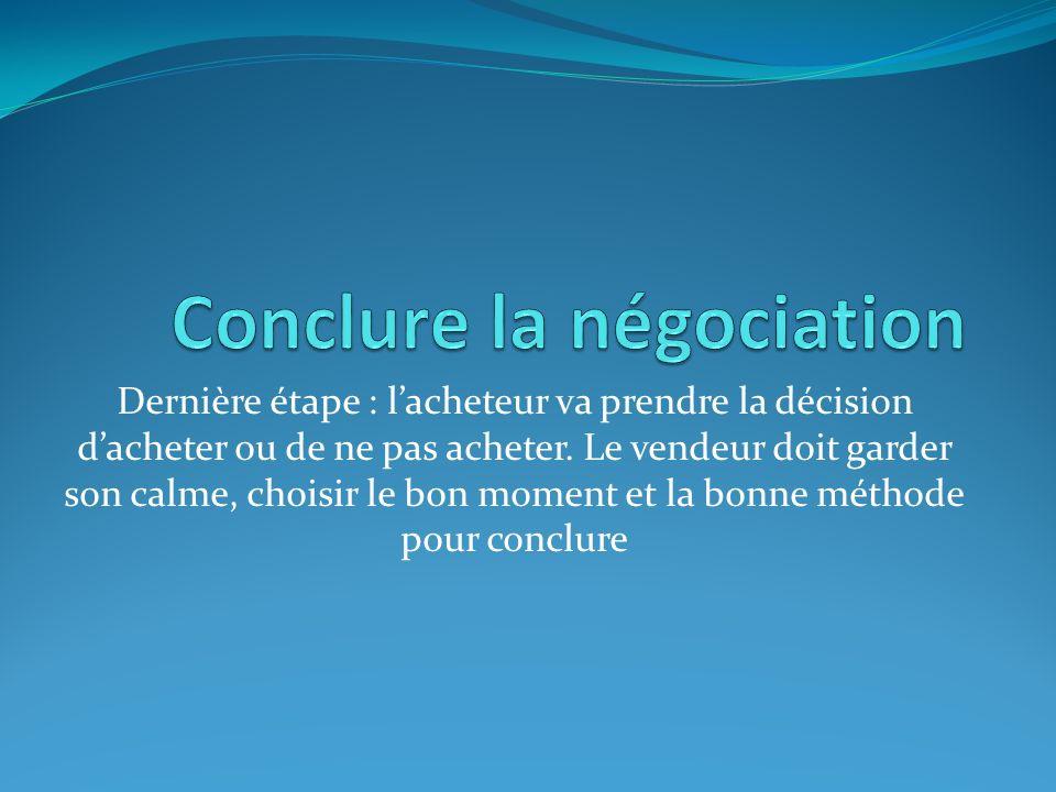 Conclure la négociation