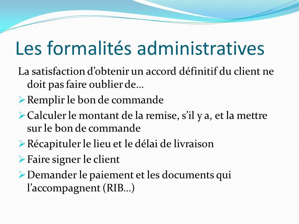 Les formalités administratives