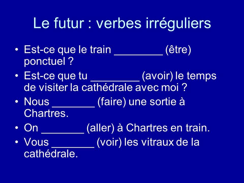 Le futur : verbes irréguliers