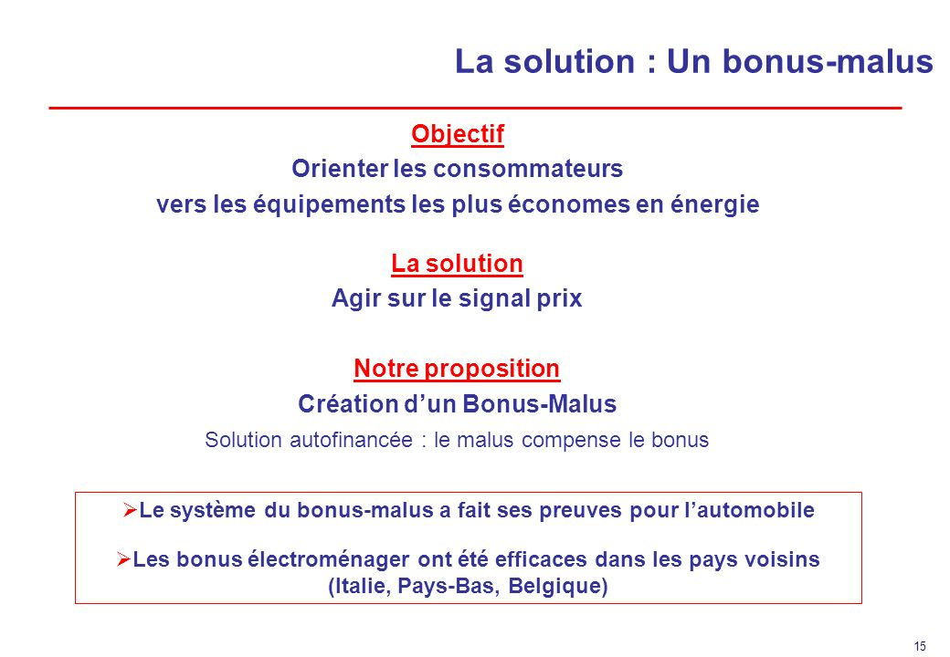 La solution : Un bonus-malus