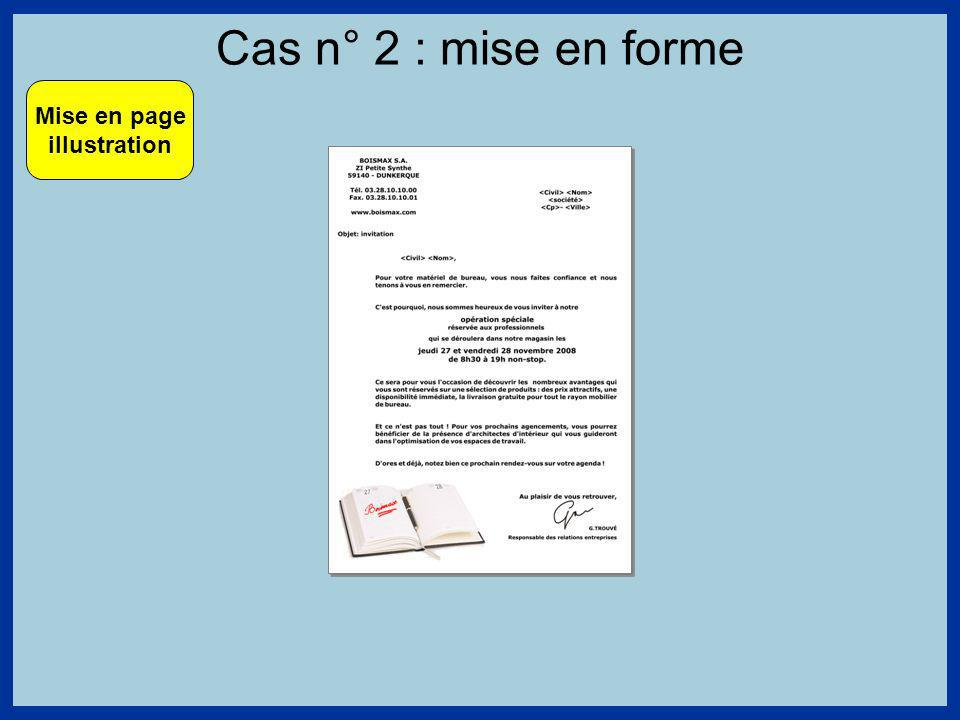 Cas n° 2 : mise en forme Mise en page illustration
