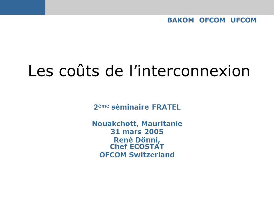 Les coûts de l'interconnexion