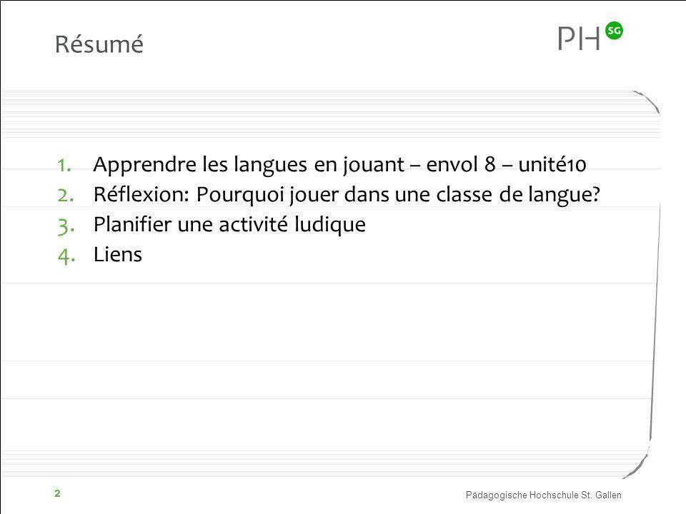Résumé Apprendre les langues en jouant – envol 8 – unité10