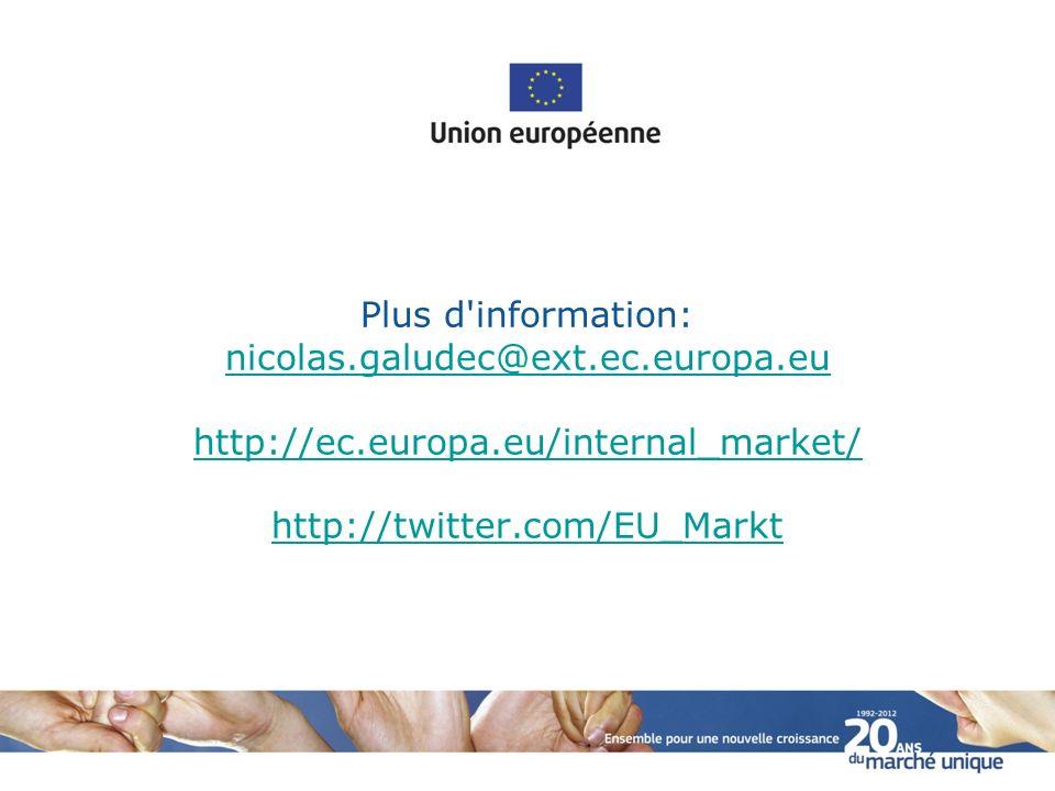Plus d information: nicolas. galudec@ext. ec. europa. eu http://ec