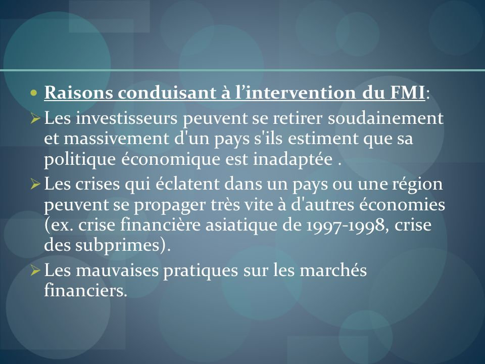 Raisons conduisant à l'intervention du FMI: