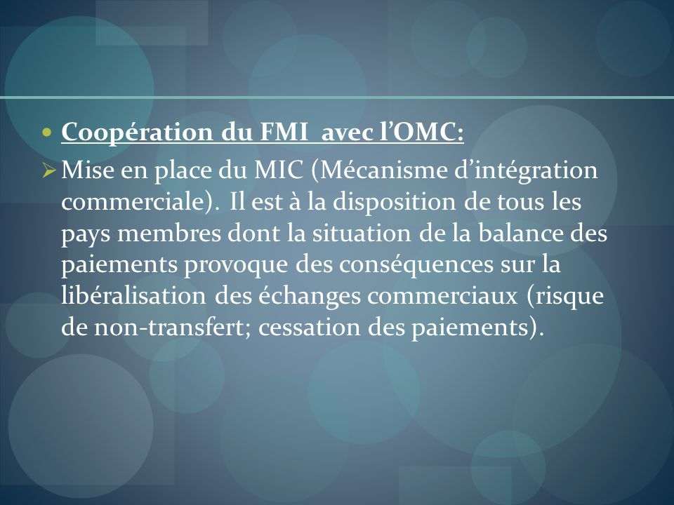 Coopération du FMI avec l'OMC:
