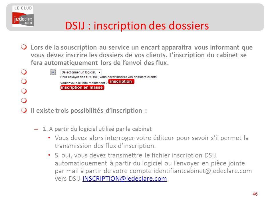DSIJ : inscription des dossiers