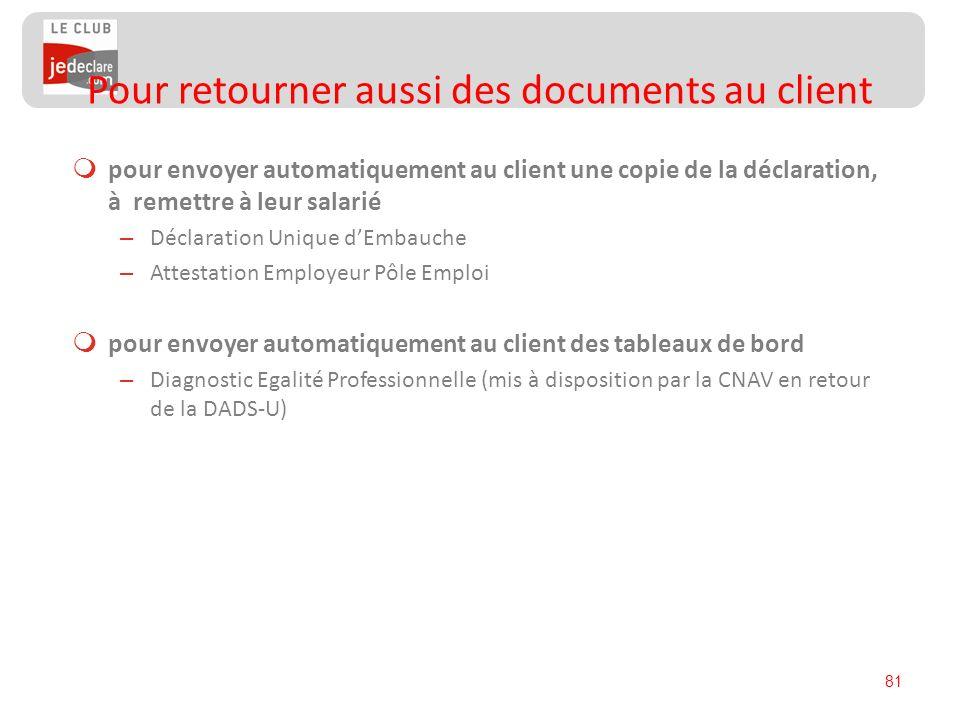 Pour retourner aussi des documents au client