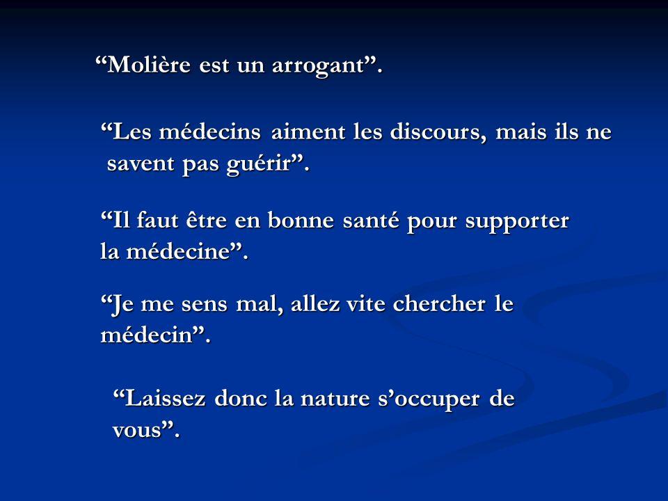Molière est un arrogant .
