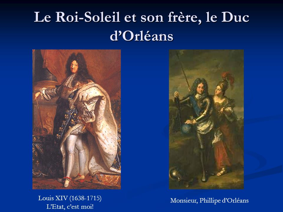 Le Roi-Soleil et son frère, le Duc d'Orléans