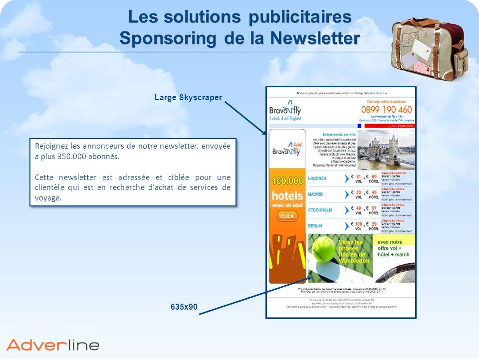 Les solutions publicitaires Sponsoring de la Newsletter