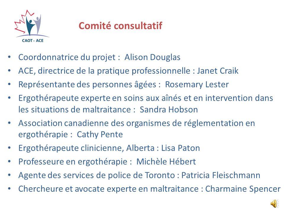 Comité consultatif Coordonnatrice du projet : Alison Douglas