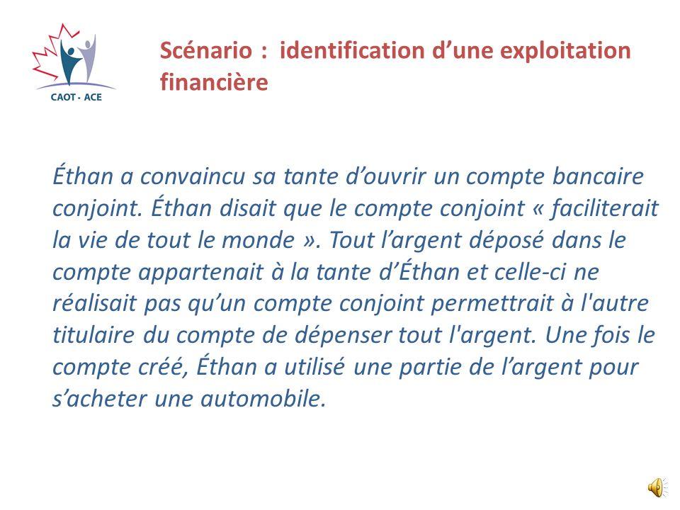 Scénario : identification d'une exploitation financière