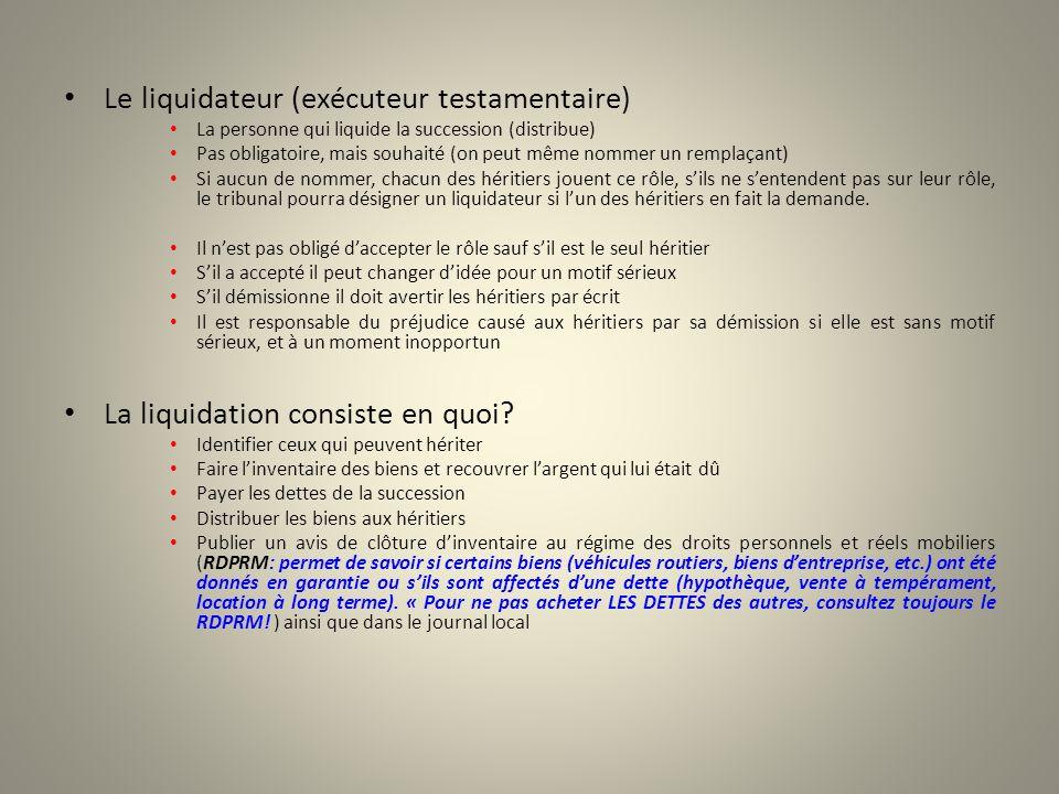 Le liquidateur (exécuteur testamentaire)