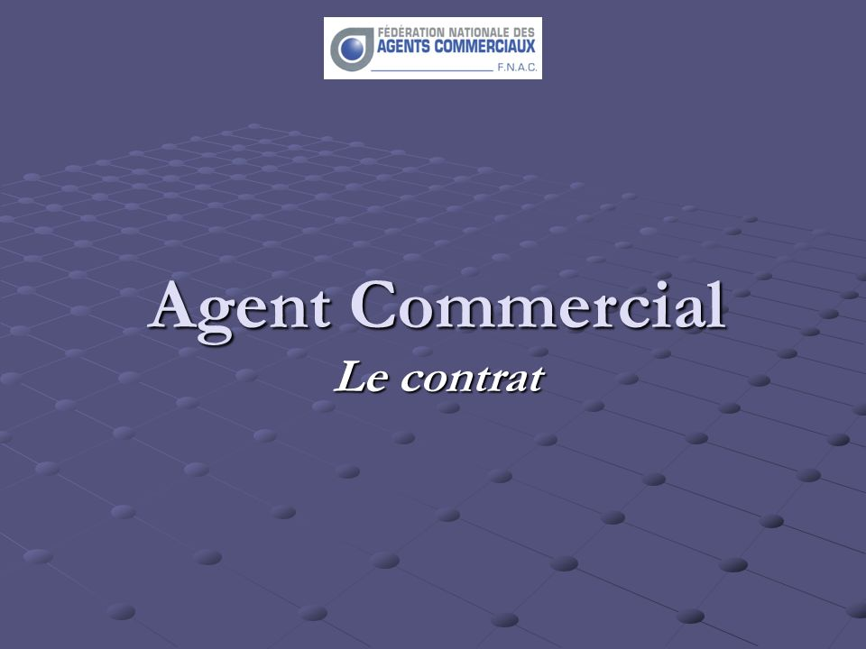 Agent Commercial Le contrat
