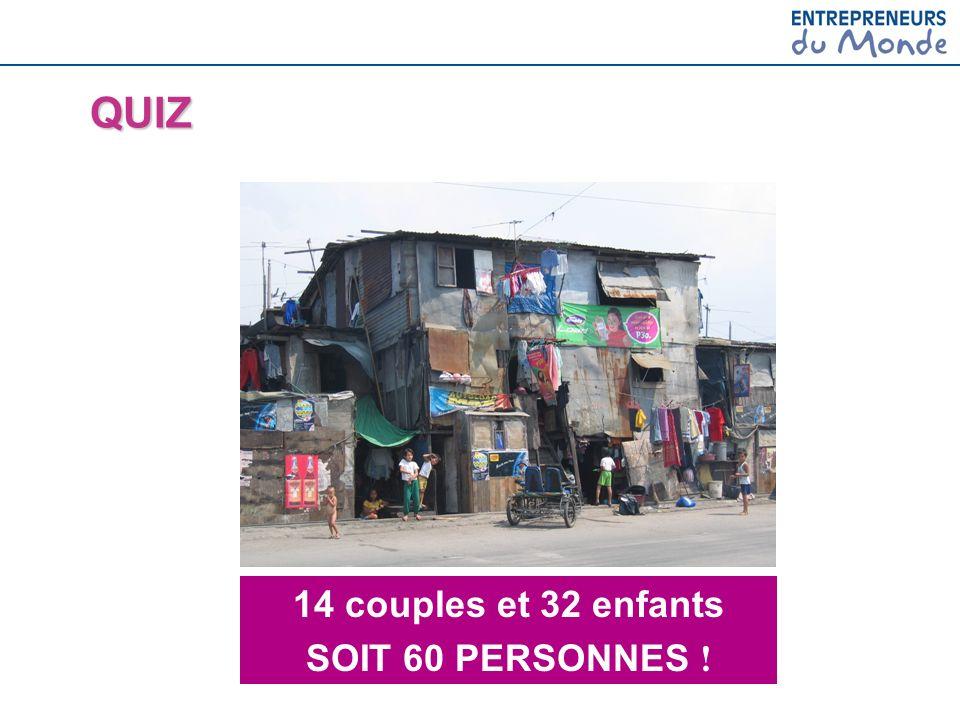 QUIZ 14 couples et 32 enfants SOIT 60 PERSONNES !