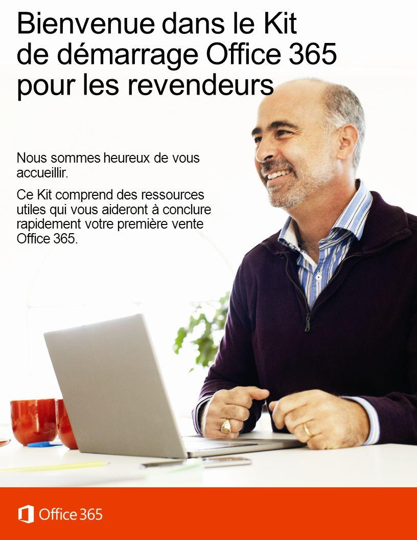 Bienvenue dans le Kit de démarrage Office 365 pour les revendeurs