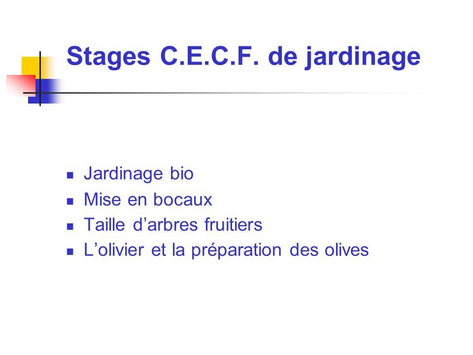 Stages C.E.C.F. de jardinage