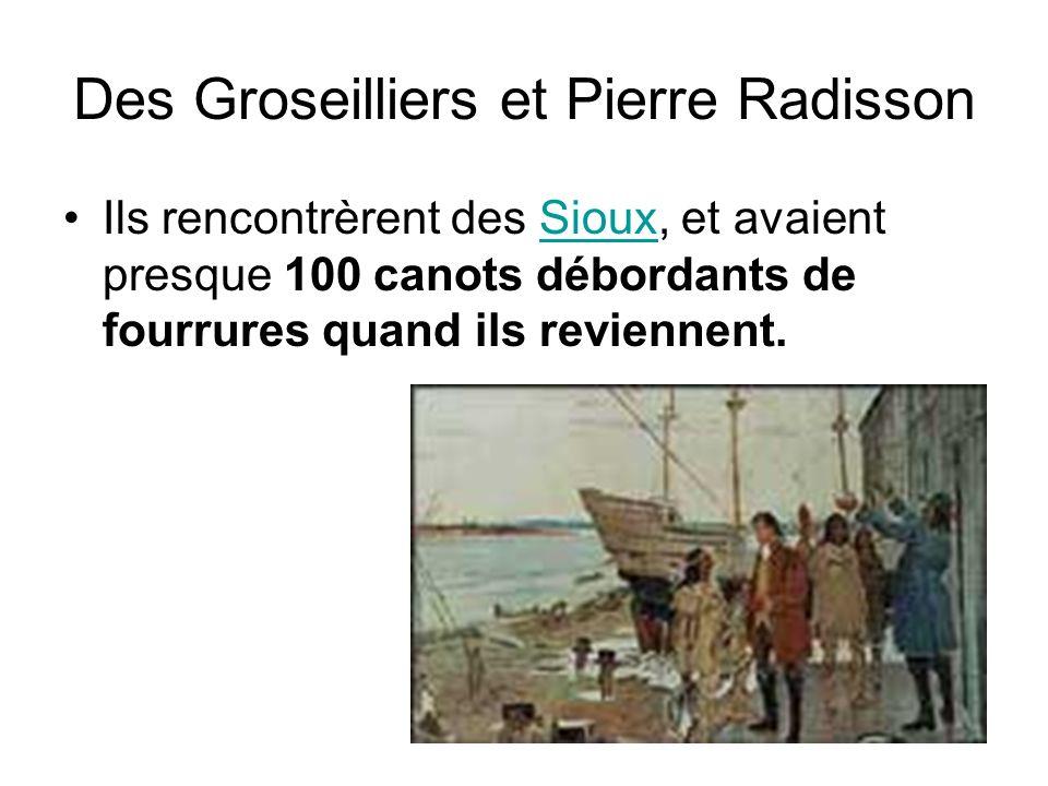 Des Groseilliers et Pierre Radisson