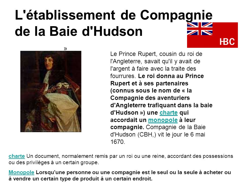 L établissement de Compagnie de la Baie d Hudson