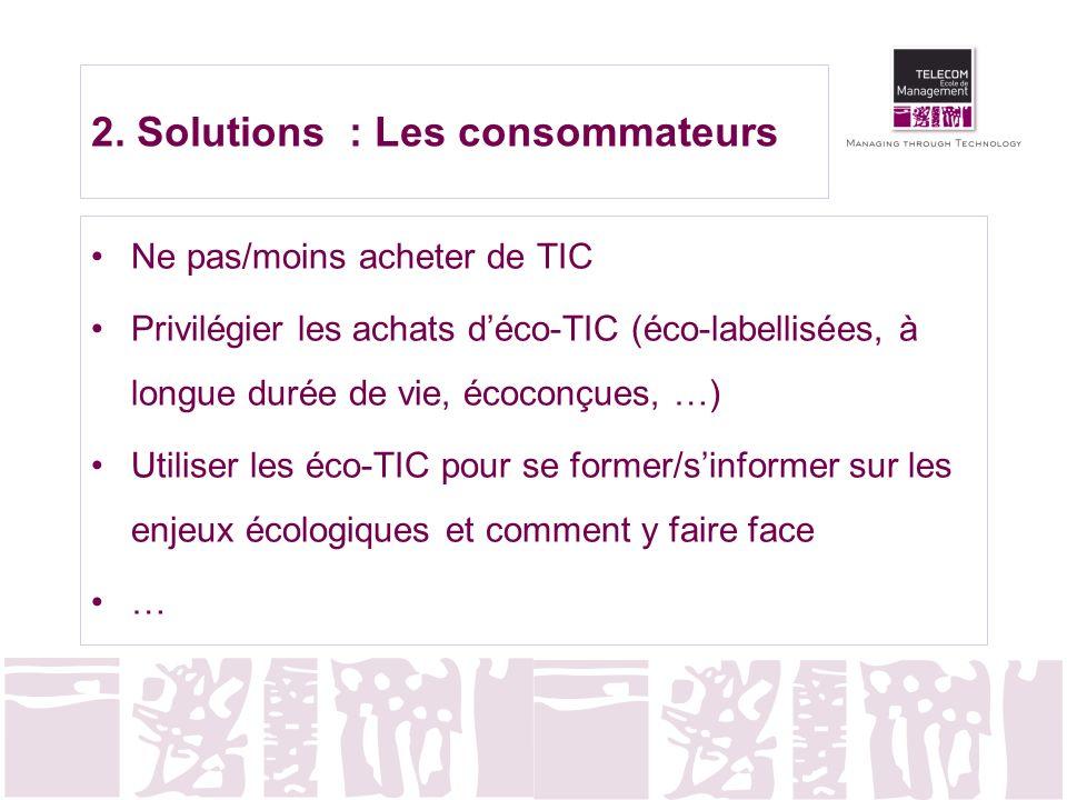 2. Solutions : Les consommateurs