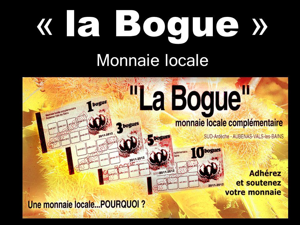 « la Bogue » Monnaie locale