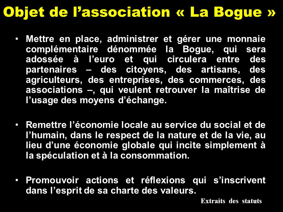 Objet de l'association « La Bogue »