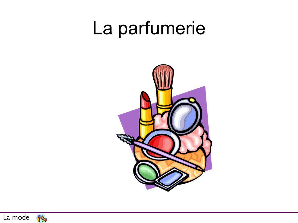 La parfumerie La mode