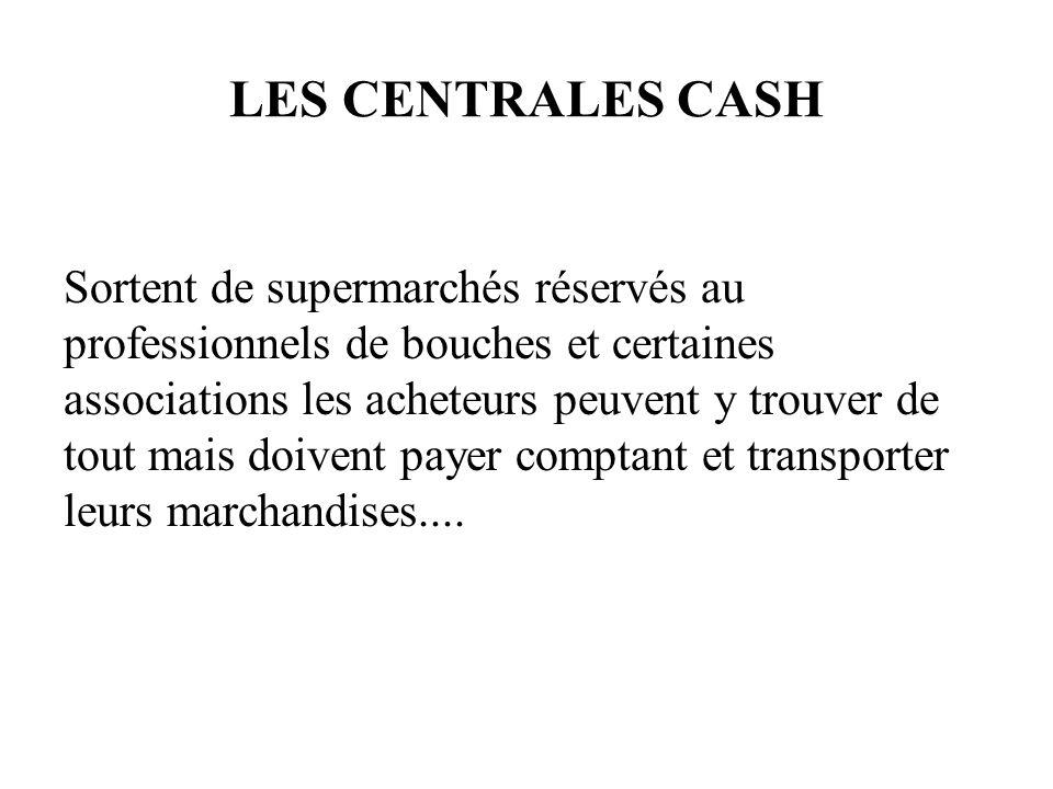 Les centrales cash