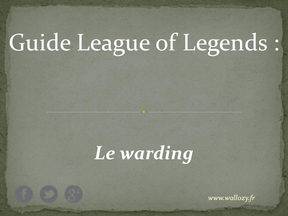 Guide League of Legends :