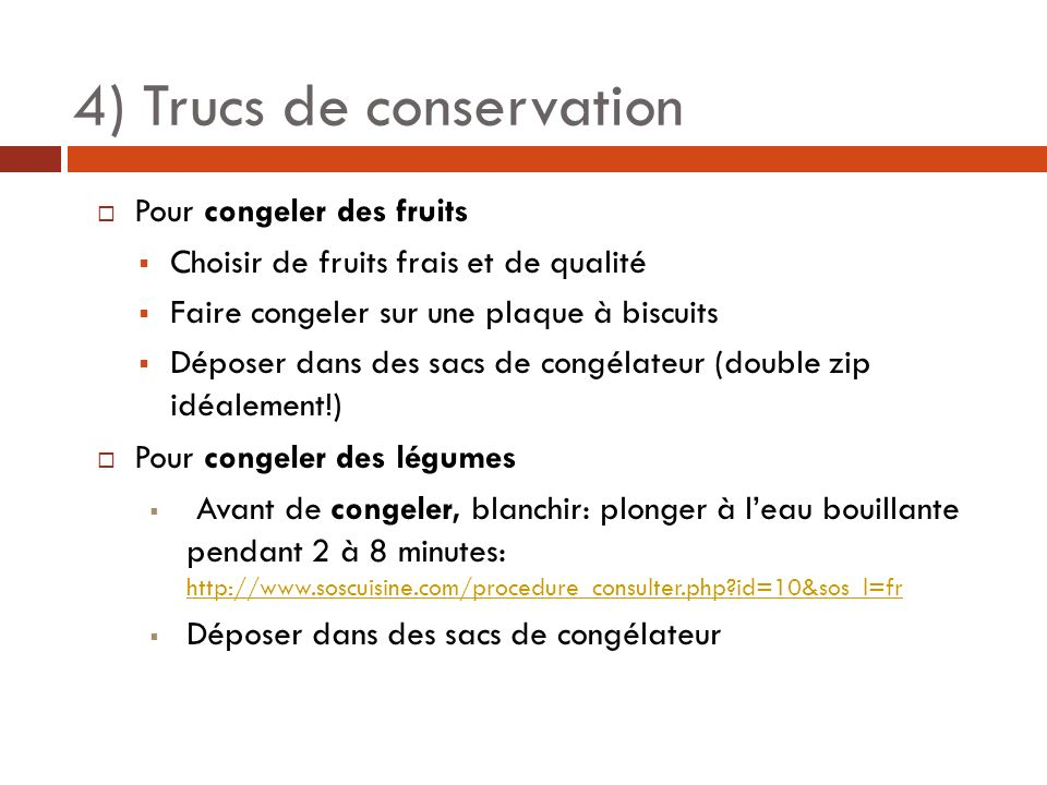 4) Trucs de conservation