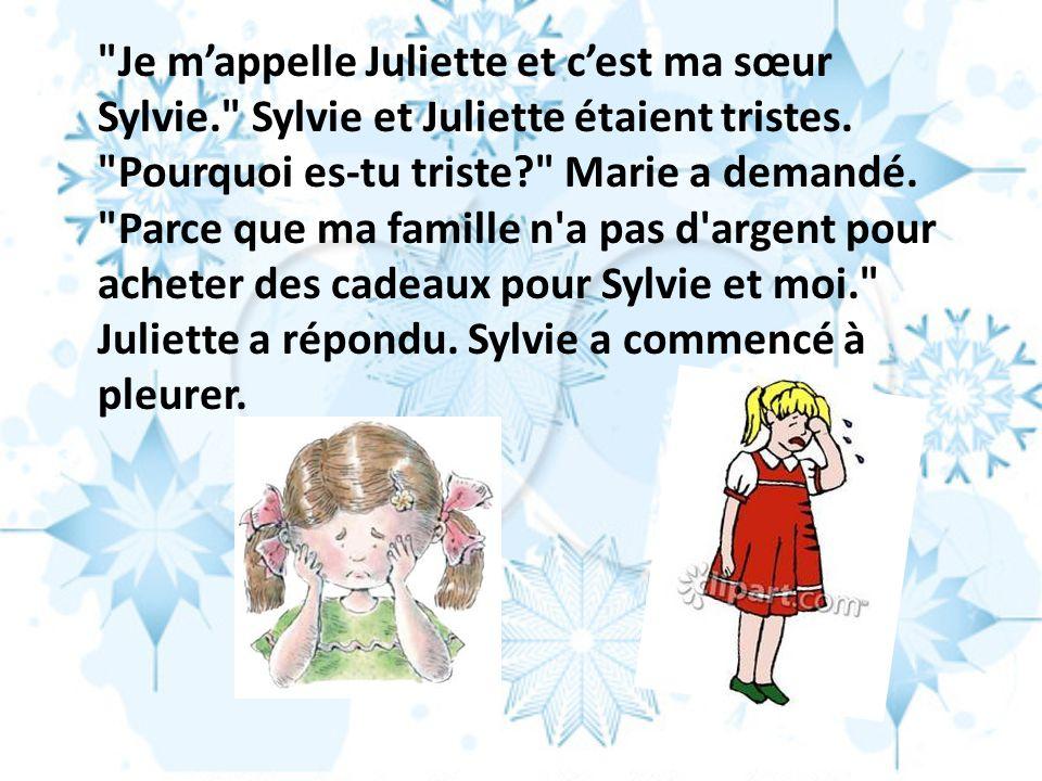 Je m'appelle Juliette et c'est ma sœur Sylvie