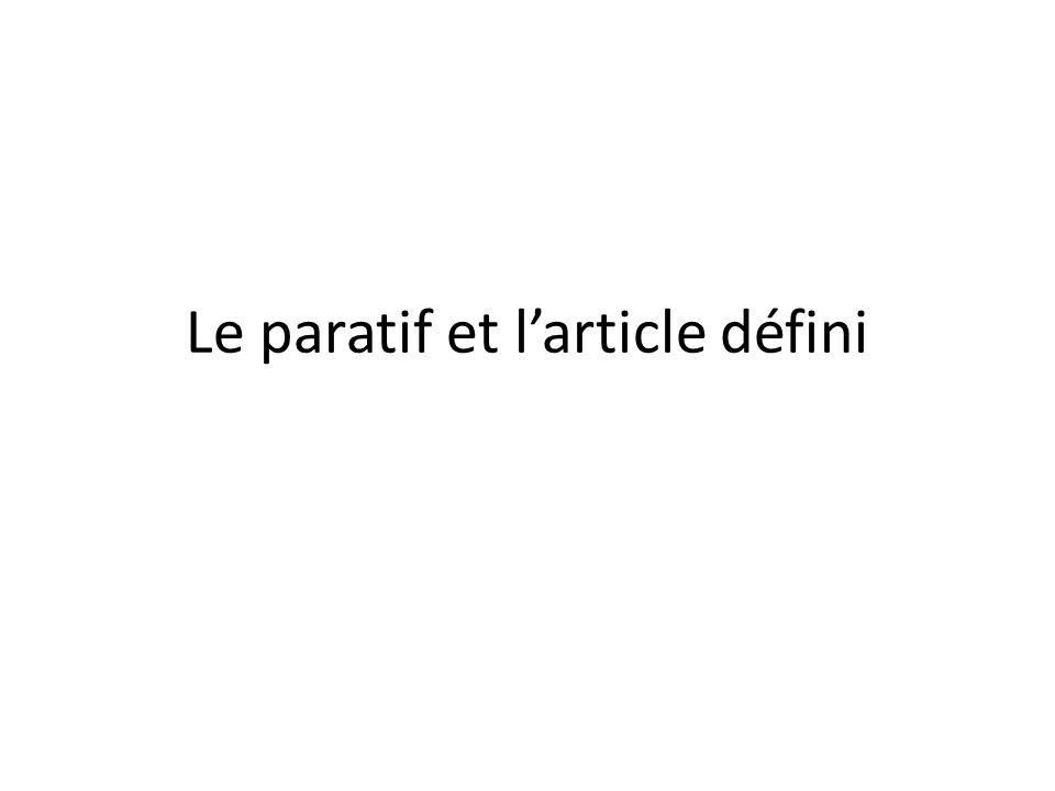 Le paratif et l'article défini