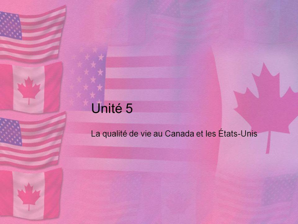 La qualité de vie au Canada et les États-Unis
