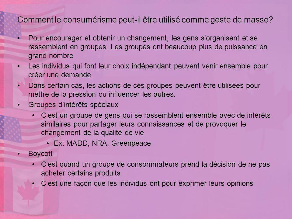 Comment le consumérisme peut-il être utilisé comme geste de masse