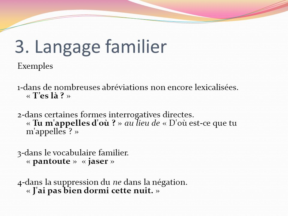 3. Langage familier Exemples