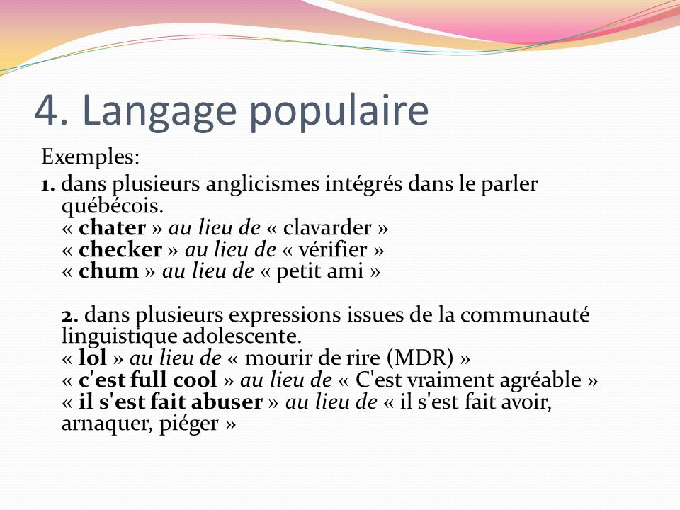 4. Langage populaire