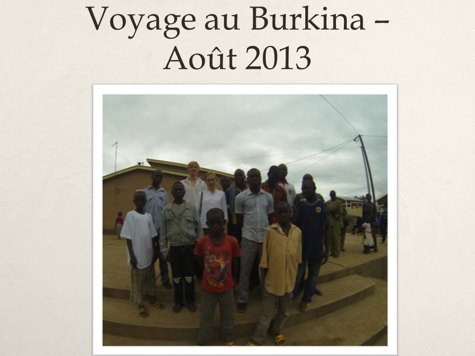 Voyage au Burkina – Août 2013