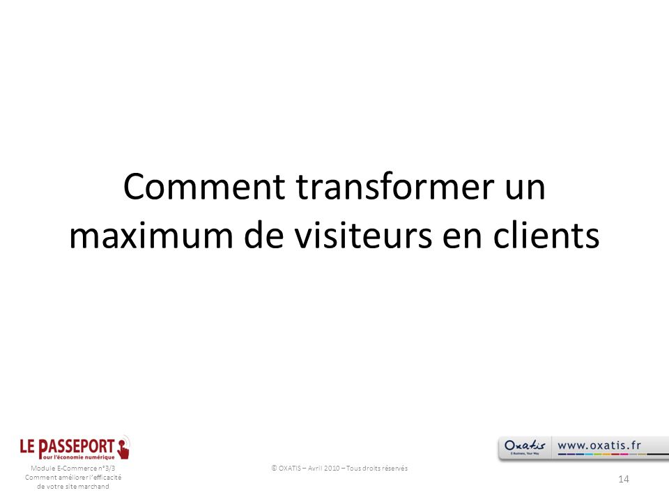 Comment transformer un maximum de visiteurs en clients
