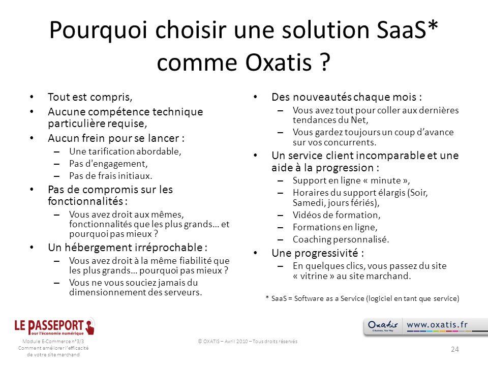 Pourquoi choisir une solution SaaS* comme Oxatis