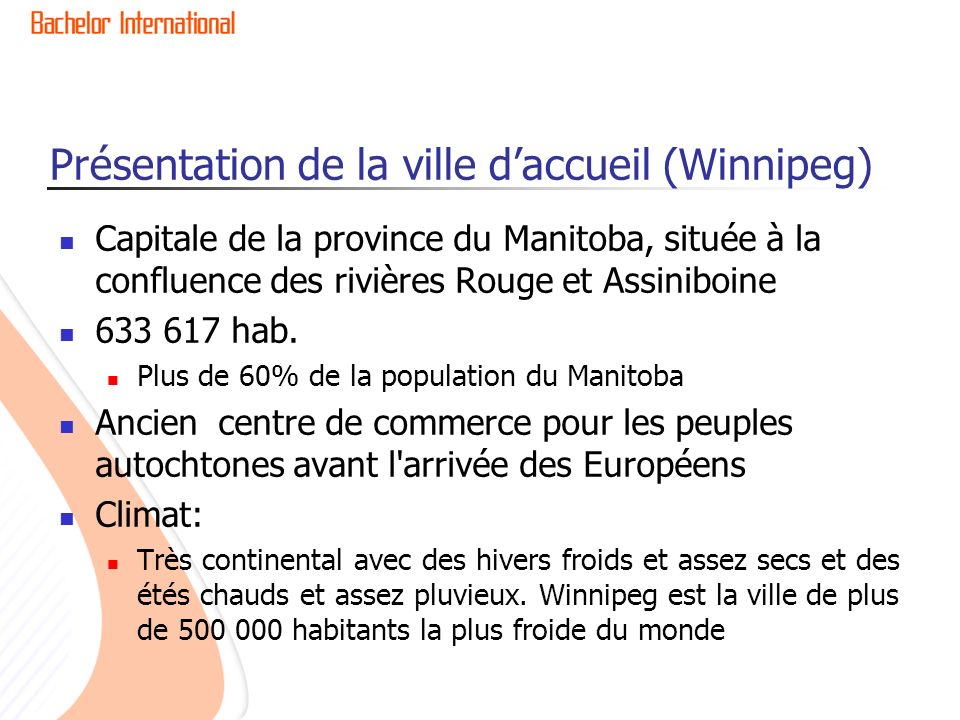 Présentation de la ville d'accueil (Winnipeg)