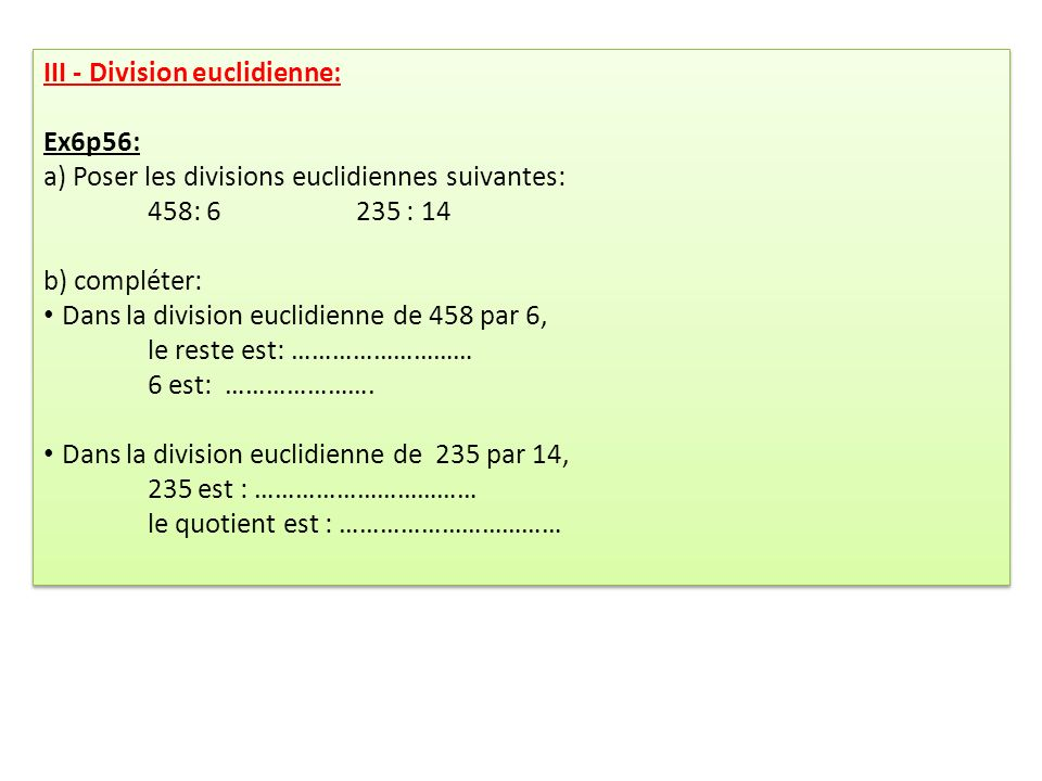 III - Division euclidienne: