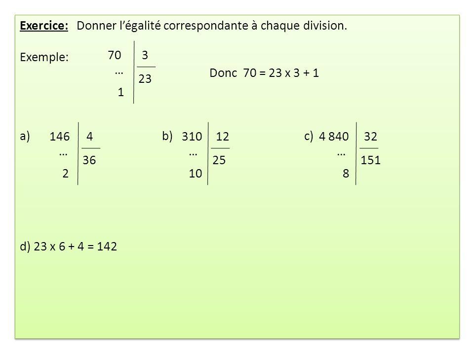 Exercice: Donner l'égalité correspondante à chaque division.