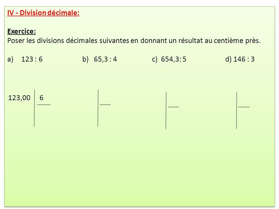 IV - Division décimale: