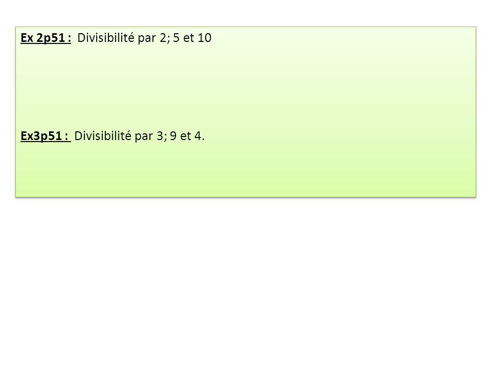 Ex 2p51 : Divisibilité par 2; 5 et 10